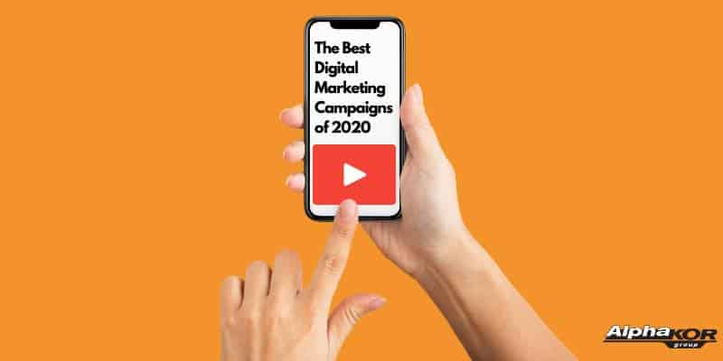The Best Digital Marketing Campaigns of 2020